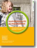 Bildungsqualität im Kindergarten