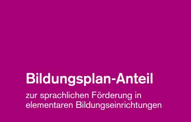 Pilotierung des Bildungsplan-Anteils zur sprachlichen Förderung