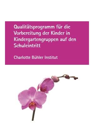 Qualitätsprogramm für die Vorbereitung der Kinder in Kindergartengruppen auf den Schuleintritt