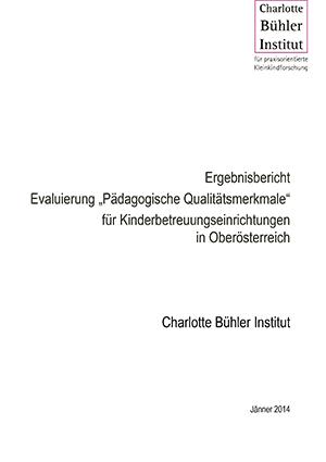 """Evaluierung """"Pädagogische Qualitätsmerkmale"""" für Kinderbetreuungs- einrichtungen in Oberösterreich"""
