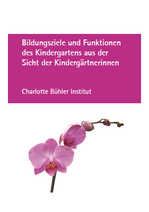 Bildungsziele und Funktionen des Kindergartens aus der Sicht der Kindergärtnerinnen (1995)