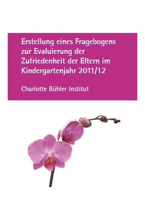 Erstellung eines Fragebogens zur Evaluierung der Zufriedenheit der Eltern im Kindergartenjahr 2011/12