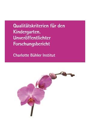 Qualitätskriterien für den Kindergarten. Unveröffentlichter Forschungsbericht