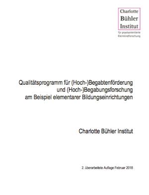 Qualitätsprogramm für (Hoch-) Begabtenförderung und (Hoch-)Begabungsforschung am Beispiel elementarer Bildungseinrichtungen