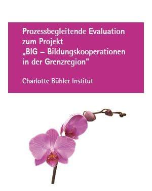 """Prozessbegleitende Evaluation zum Projekt """"BIG – Bildungskooperationen in der Grenzregion"""""""